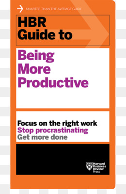 hbr guide to getting the right work done free download