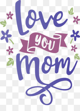 Mothers Day Love You Mom