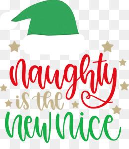Naughty Is The New Nice Naughty Christmas